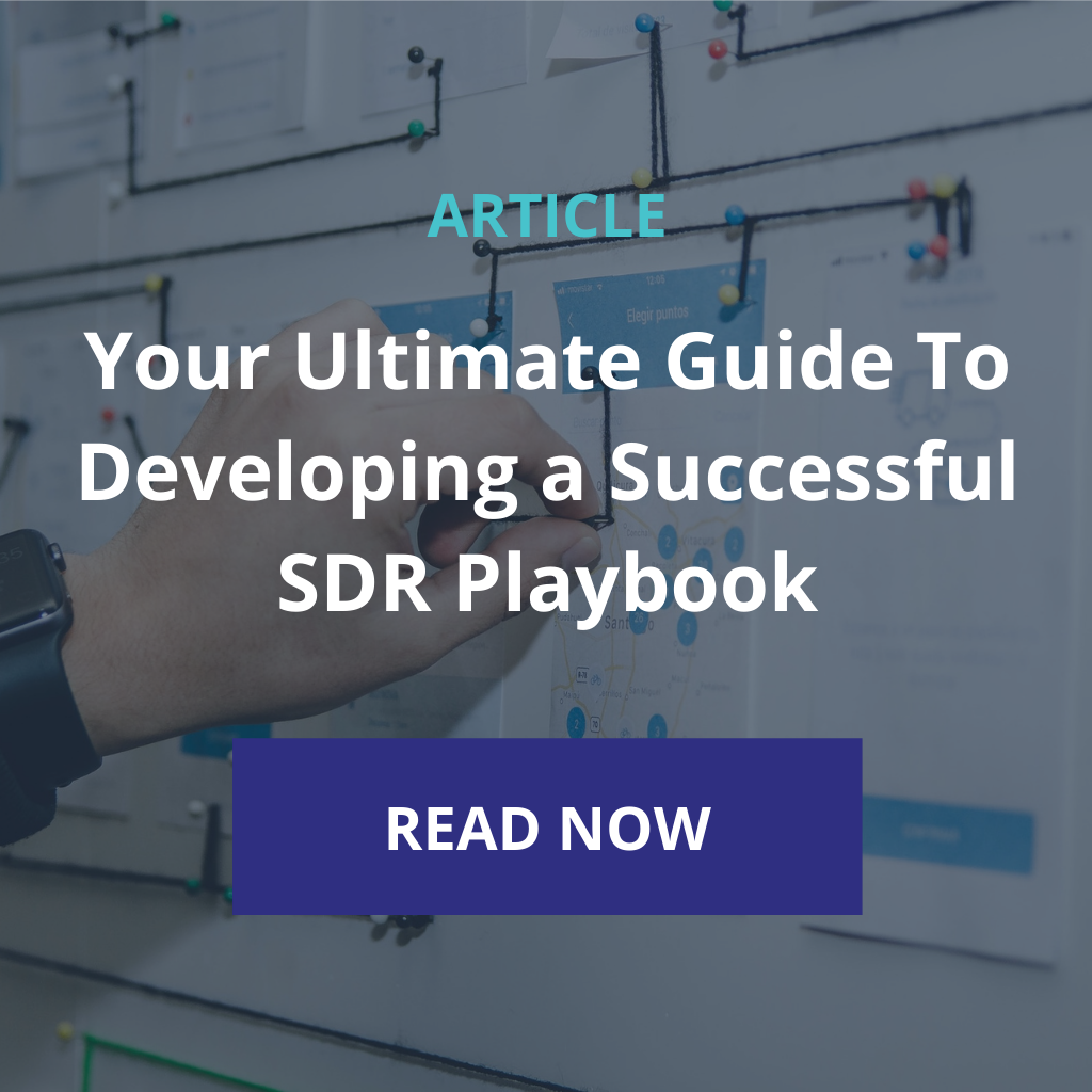 Your Ultimate Guide To Developing a Successful SDR Playbook